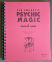 Psychic Magic Complete by Ormond McGill (All six books now in one handy volume)