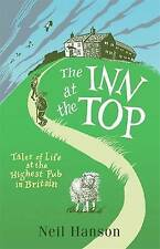The Inn at the Top: Tales of Life at the Highest Pub in Britain, Neil Hanson, Ve