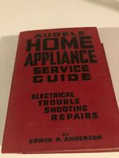 Audel's Home Appliance Service Guide, Electrical Trouble Shooting , 1958