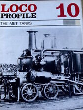 Loco Profile n°10 THE MET TANKS