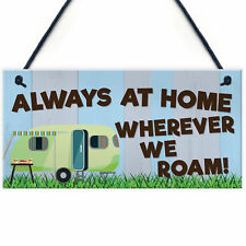 Funny Always At Home Chic Hanging Sign Caravan Camping Holiday Plaque Accessory