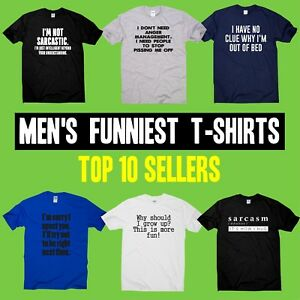 Mens Funny T-shirts slogan tee offensive humour novelty shirt rude hilarious