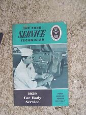 1959 Ford Car Body Service Auto Mechianic Manual MORE SERVICE FORUM IN STORE  R