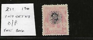 SALVADOR Classics...#271 w INVERTED O/P & More...Mint NG...1900...SCV ????