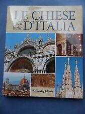 FOTOGRAFIA-ARCHITETTURA-RELIGIONE-LE CHIESE PIU' BELLE D'ITALIA-TOURING EDITORE
