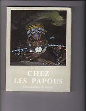 Chez les Papous -Jacques et Paul VILLEMINOT - Dédicacé