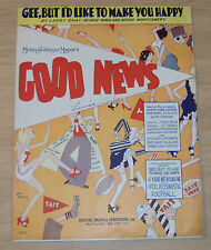 "1930 MGM Sheet Music~""GOOD NEWS""~Gee, But I'd Like to Make You Happy~"