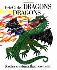 Eric Carles Dragons, Dragons by Eric Carle