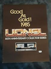 Lionel Classic 1985 Flier Flyer Catalog Brochure Good As Gold 85th Anniversary