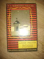 LEONE TOLSTOI - DALL'INFANZIA AL MATRIMONIO - ED:MODERNA MONDADORI -ANNO:1948 OF