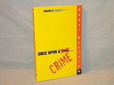 Nancy Drew Girl Detective Super Mystery #2 Once Upon A Crime 2006 Carolyn Keene