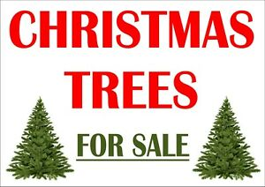 Real Christmas Trees For Sale Sign - Advertising - All Sizes & Materials