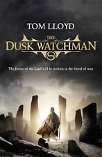 Tom Lloyd - The Dusk Watchman *NEW* + FREE P&P