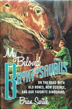 Switek: My Beloved Brontosaurus (Farrar, Strauss and Giroux, 2013)