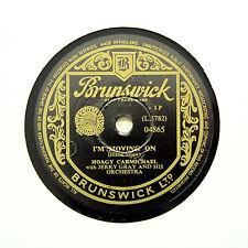 "HOAGY CARMICHAEL ""I'm Moving On / Flap Your Elbows"" BRUNSWICK 04865 [78 RPM]"