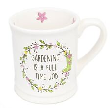 Ceramic Gardeners Mug For Tea And Coffee ~ Gardening Is A Full Time Job