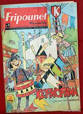 Fripounet Marisette Coeurs Vaillants  N° 9 du  1° MARS  1962 bon etat
