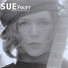Where the Action Is by Sue Foley (CD, Jun-2002, Shanachie Records)