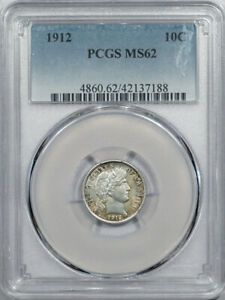 1912 BARBER DIME - PCGS MS-62 PRETTY!
