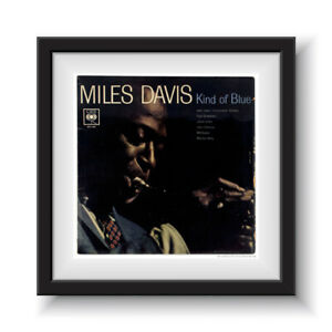 """Miles Davis - Kind of Blue   12"""" Album Cover - Framed 16"""" x 16"""""""