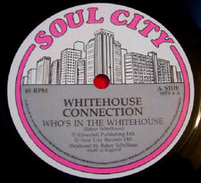 """Whitehouse Connection Who's In The Whitehouse 7"""" PC UK ORIG 1988 Soul City VINYL"""