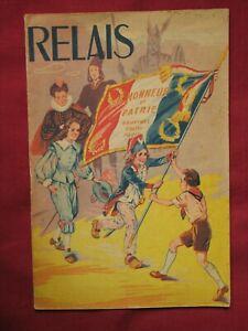 COEURS VAILLANTS 1945 RELAIS HORS SERIE 4 SUPERBE ETAT ROBERT RIGOT TRES RARE