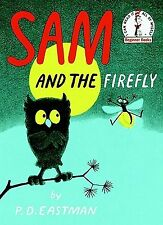 Sam and the Firefly by Eastman, P. D. -Hcover