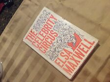 THE CELEBRITY CIRCUS BY ELSA MAXWELL 1963 FIRST EDITION STATED 1963