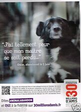 Publicité advertising 2014 Fondation 30 Millions d'amis