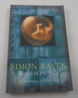 Blood Of My Bone by Simon raven - From The First Born Of Egypt Series Vol. V