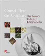 Grand Livre De Cuisine: Alain Duccasse's Culinary Encyclopedia H.Dl.Gustibus