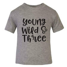 Young Wild and Three 3 Kids' T-shirt,Age 3 Birthday T-Shirt, Boys Girls,4 colour