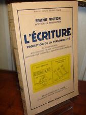 L'ÉCRITURE projection de la personnalité  Franck Victor Edition Payot