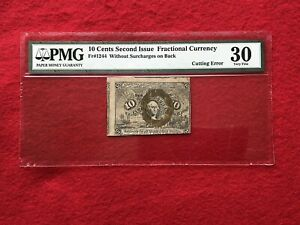 "FR-1244 Second Issue 10c Fractional Currency ""CUTTING ERROR""  *PMG 30 Very Fine*"