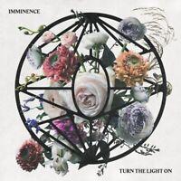 IMMINENCE - TURN THE LIGHT ON  2 VINYL LP NEW+