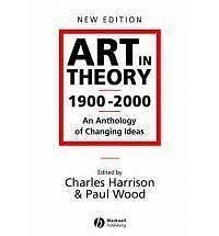 Art in Theory 1900-2000: An Anthology of Changing Ideas, Good Condition Book, ,