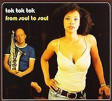 From Soul to Soul von Tok Tok Tok | CD | Zustand gut