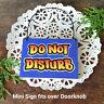 DECO MINI FUN SIGN Do Not Disturb Sign Original Design Door Knob Ornament USA