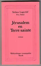 Jérusalem en terre sainte Selma Lagerlöf