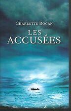 Les accusées.Charlotte ROGAN.France Loisirs Broché R003