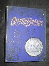 A H PATTERSON - Man & Nature on the Broads (1895-1st) Norfolk (John Knowlittle)