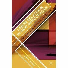 Labor Relations in New Democracies, New, Aleman, Jose a. Book