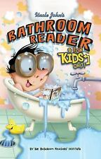 Uncle John's Bathroom Reader for Kids Only! Collectible Edition (2014, Hardcover