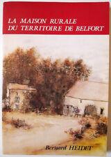 Architecture, Bernard Heidet : LA MAISON RURALE DU TERRITOIRE DE BELFORT - 1985