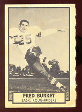 1962 TOPPS CFL FOOTBALL 118 FRED BURKET SASKATCHEWAN ROUGHRIDERS OAKLAHOMA COLTS
