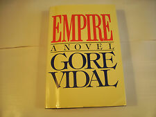 Empire A Novel Gore Vidal First Edition 1987 VGC 33-4A