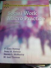 Social Work Macro Practice by Steve L. McMurtry, F. Ellen Netting, M. Lori...