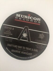 Demo - Marie Knight - That's No Way To Treat A Girl / You Lie So Well