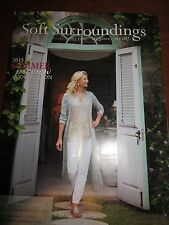 SOFT SURROUNDINGS CATALOG 2015 SUMMER PREVIEW COLLECTION CLOTHING HOME BRAND NEW