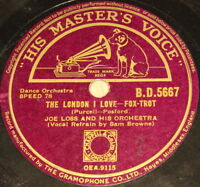 "JOE LOSS ""The London I Love & Good Night and God bless You"" HMV 78rpm 10"""